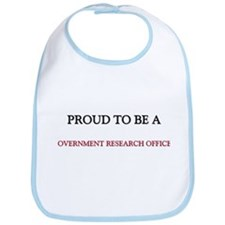 Proud to be a Government Research Officer Bib