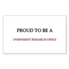 Proud to be a Government Research Officer Sticker