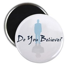 Do You Believe Magnet