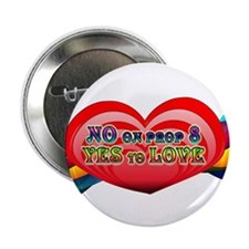 """No on Prop 8, Yes to Love 2.25"""" Button"""