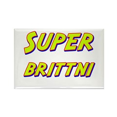 Super brittni Rectangle Magnet