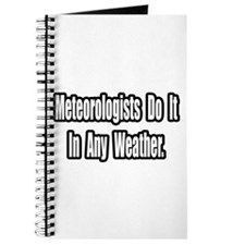 """Meteorologists..Any Weather"" Journal"