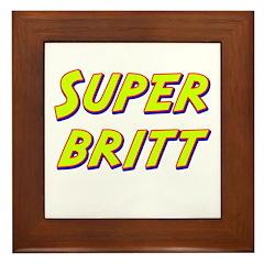 Super britt Framed Tile