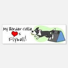 My Border Collie Loves Flyball Bumper Bumper Bumper Sticker