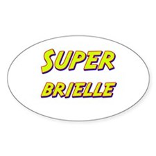 Super brielle Oval Decal