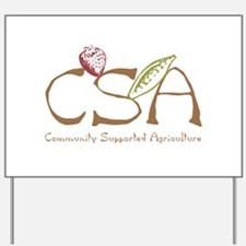 Community Agriculture Yard Sign