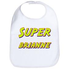 Super brianne Bib