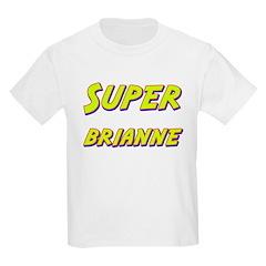 Super brianne T-Shirt