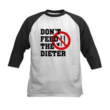 Don't Feed the Dieter Tee