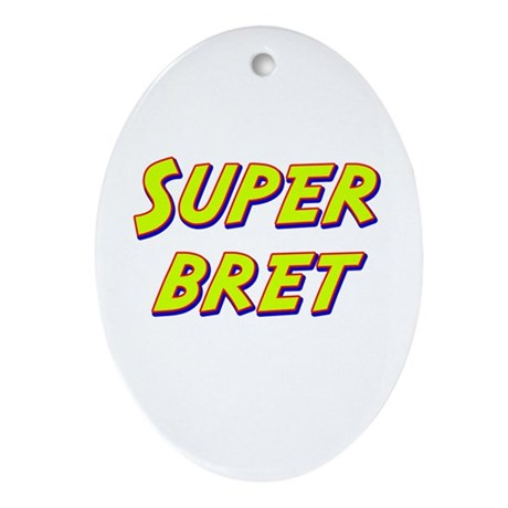 Super bret Oval Ornament