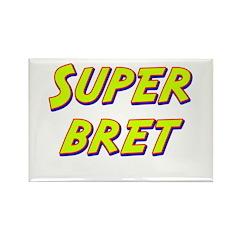 Super bret Rectangle Magnet (10 pack)