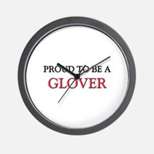 Proud to be a Glover Wall Clock