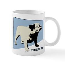 It's a Bulldog Thing Mug