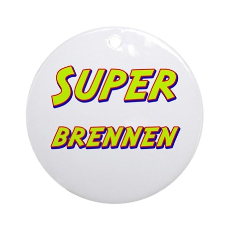 Super brennen Ornament (Round)