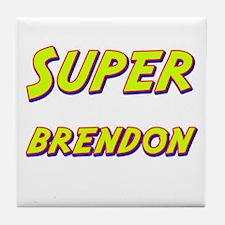 Super brendon Tile Coaster