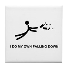 I Do My Own Falling... - Tile Coaster
