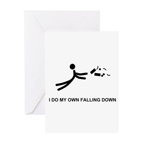 I Do My Own Falling... - Greeting Card