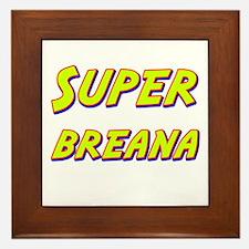 Super breana Framed Tile