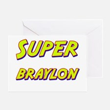 Super braylon Greeting Card