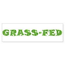 Grass-Fed Bumper Bumper Sticker
