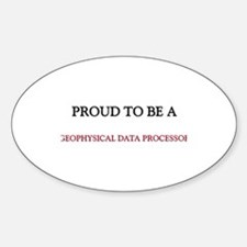 Proud to be a Geophysical Data Processor Decal