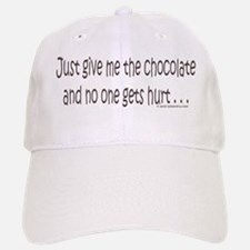 Give me your chocolate Baseball Baseball Cap