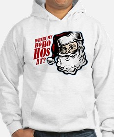 SANTA WHERE MY HOs AT? Jumper Hoody
