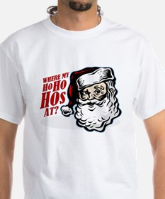 SANTA WHERE MY HOs AT? Shirt