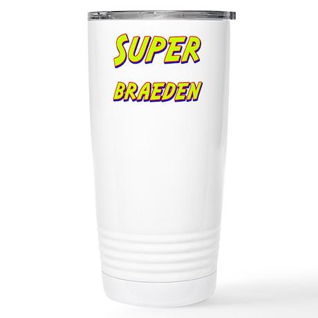 Super braeden Stainless Steel Travel Mug