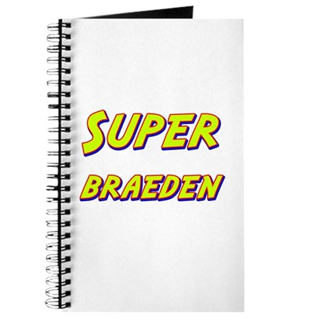 Super braeden Journal