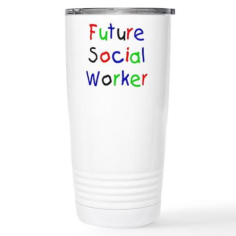 Future Social Worker Stainless Steel Travel Mug