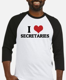 I Love Secretaries Baseball Jersey