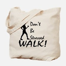 Don't be Stressed Tote Bag