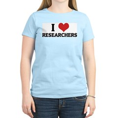 I Love Researchers Women's Pink T-Shirt