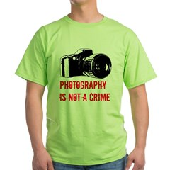 Photography Is Not A Crime T-Shirt