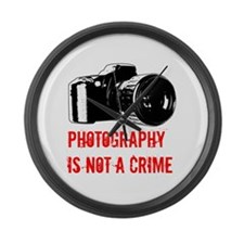 Photography Is Not A Crime Large Wall Clock