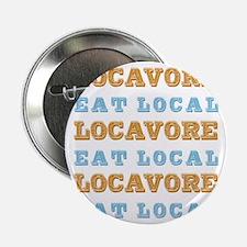 """Locavore Eat Local 2.25"""" Button"""