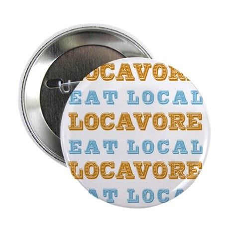 """Locavore Eat Local 2.25"""" Button (100 pack)"""