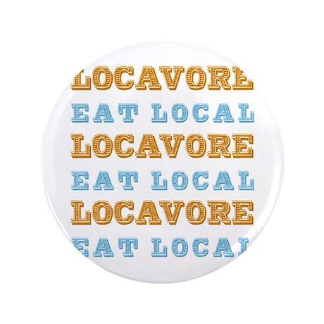 """Locavore Eat Local 3.5"""" Button"""