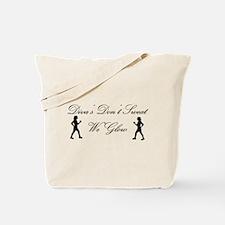 Diva's Don't Sweat Tote Bag