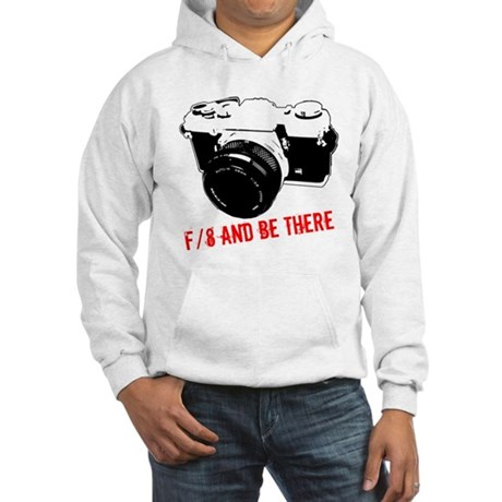 f/8 and be there Hooded Sweatshirt