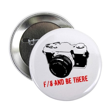 """f/8 and be there 2.25"""" Button (10 pack)"""