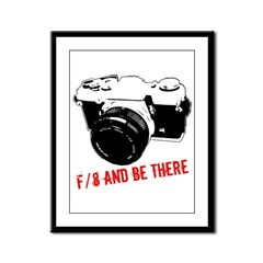 f/8 and be there Framed Panel Print