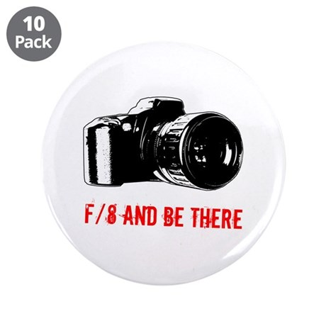 "f/8 and be there 3.5"" Button (10 pack)"