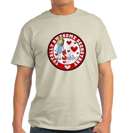 Totally Awesome Secretary Light T-Shirt