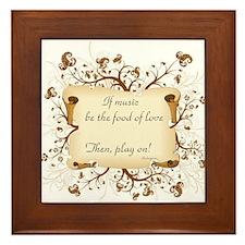 If music be food of love Framed Tile