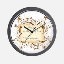 If music be food of love Wall Clock