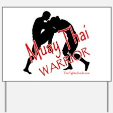 Muay Thai Warrior Yard Sign