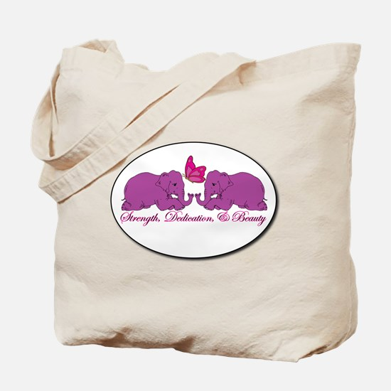 Strength, Dedication, & Beauty Tote Bag