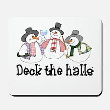Deck the halls Snowmen Mousepad
